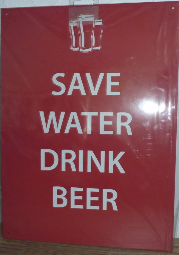 Stalen decoratie bord Save Water drink beer